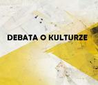DEBATA O KULTURZE W RAMACH AVANT ART FESTIVAL 2012